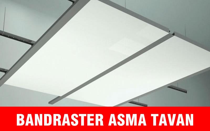Bandraster Asma Tavan Panel